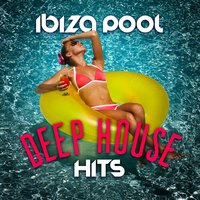 Ibiza Pool: Deep House Hits — сборник