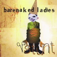Stunt — Barenaked Ladies