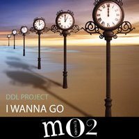 I Wanna Go - Single — DDL Project
