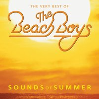 The Very Best Of The Beach Boys: Sounds Of Summer — The Beach Boys