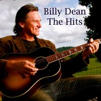 Billy Dean the Hits — Billy Dean