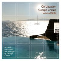 On Vacation — George Chatzis