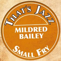 That´s Jazz — Mildred Bailey