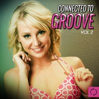 Connected to Groove, Vol. 2 — сборник