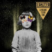 A Means to No End — Destrage