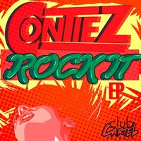 Rock It EP — Contiez