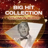 Big Hit Collection — Solomon Burke