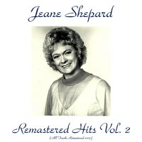 Remastered Hits, Vol. 2 — Jean Shepard