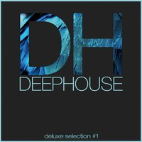 Deep House DeLuxe Selection #1 — сборник