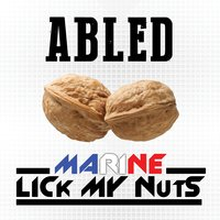 Marine Lick My Nuts — Abled
