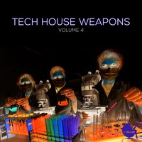 Tech House Weapons, Vol. 4 — сборник