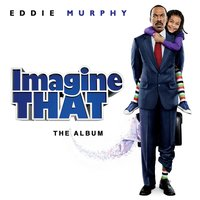 Imagine That (Soundtrack from the Motion Picture) — сборник