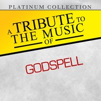 A Tribute to the Music of Godspell — Platinum Collection Band
