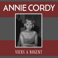 Viens a nogent — Annie Cordy