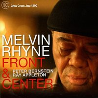 Front and Center — Peter Bernstein, Melvin Rhyne, Ray Appleton