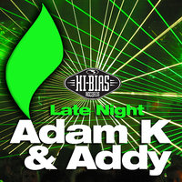 Late Night — Addy, Adam K