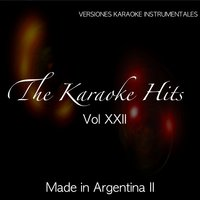The Karaoke Hits, Vol. 22: Hits Latinos - Made in Argentina II — Liev K Band