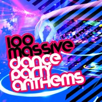100 Massive Dance Party Anthems — Pop Tracks, Dance Chart, Dance Party DJ, Dance Chart|Dance Party DJ|Pop Tracks