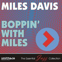Boppin' With Miles — Miles Davis