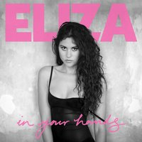 In Your Hands — Eliza Doolittle