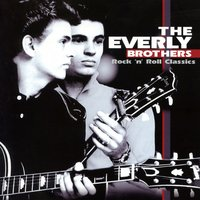 Rock 'n' Roll Classics — The Everly Brothers