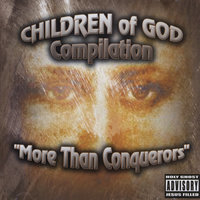 More Than Conquerors — Children Of God