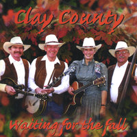 Waiting For The Fall — Clay County