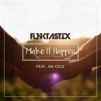 Make It Happen — Funktastix