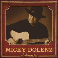 Remember — Micky Dolenz