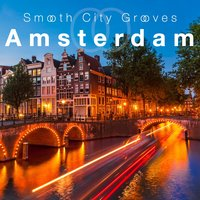 Smooth City Grooves Amsterdam — сборник