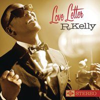 Love Letter — R. Kelly