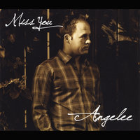 Miss You — Angelee