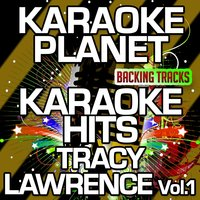 Karaoke Hits Tracy Lawrence, Vol. 1 — A-Type Player