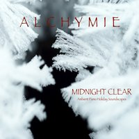 Midnight Clear — Alchymie