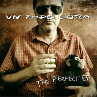 The Perfect EP — Un Rodo Cora