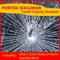 Carroll County Accident — Porter Wagoner