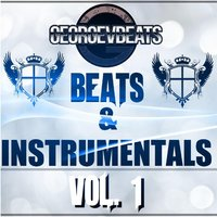 Beats and Instrumentals, Vol. 1 — Georgevbeats