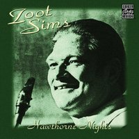 Hawthorne Nights — Zoot Sims