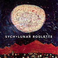 Lunar Roulette — Chris Corsano, Wally Shoup, Bill Horist, C. Spencer Yeh, SYCH