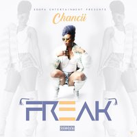 Freak — Chancii