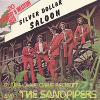 Silver Dollar Saloon — The Sandpipers, Gary Lane, Chris Beckett