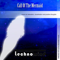 Call of the Mermaid — Technomind