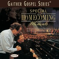 Special Homecoming Moments — Bill & Gloria Gaither