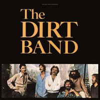 Dirt Band — Nitty Gritty Dirt Band