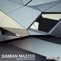 Nothing Have Changed - Single — Damian Mazzeo