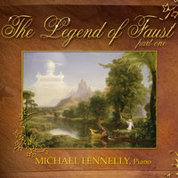 The Legend of Faust: Part One — Michael Fennelly