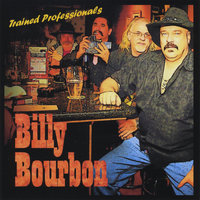 Trained Professionals — Billy Bourbon