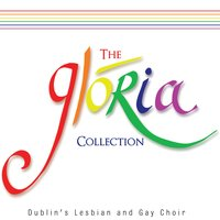 The Glória Collection — Glória - Dublin's Lesbian & Gay Choir