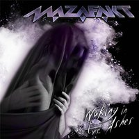 Waking in the Ashes — Mazafakt