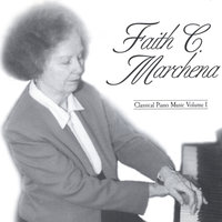 Classical Piano Music Volume One — Faith C. Marchena